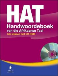 HAT (Handwoordeboek van die Afrikaanse Taal) : 5de uitgawe met CD-ROM 